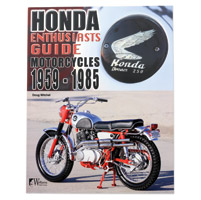 Wolfgang Publications Honda Motorcycles 1959-1985: Enthusiasts Guide