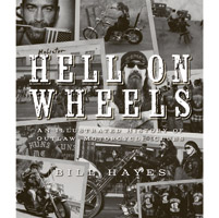 Motorbooks International Hell on Wheels - An Illustrated History of Outlaw Motorcycle Clubs