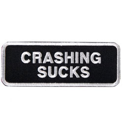 Crashing Sucks Embroidered Patch