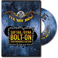 Fix My Hog Softail/Dyna Bolt-On Performance Edition