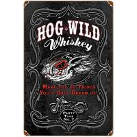 Hog Wild Whiskey Heavy Metal Vintage Sign