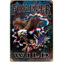 Forever Wild Heavy Metal Vintage Sign