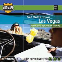 MAD Maps Get Outta Town Map of Las Vegas