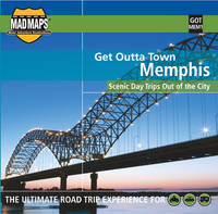 MAD Maps Get Outta Town Map of Memphis