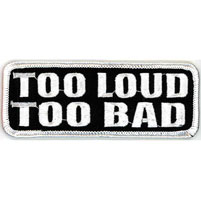 Hot Leathers Too Loud Too Bad Attitude Patch