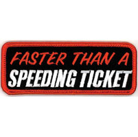 GoodSports Faster Than a Speeding Ticket Attitude Patch