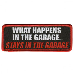 GoodSports What Happens in the Garage Stays in the Garage Attitude Patch