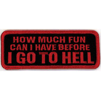 GoodSports How Much Fun Can I Have Before I Go to Hell Attitude Patch