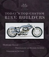 Motorbooks International S&S Cycle Presents Today's Top Custom Bike Builders Book