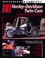 Motorbooks International 101 Harley-Davidson Twin Cam Performance Projects