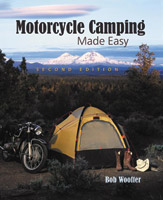 Motorcycle Camping Made Easy, Second Edition