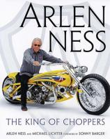 Arlen Ness: King of Choppers