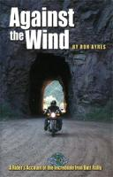 Against the Wind Book