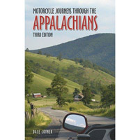 Motorcycle Journeys Through the Appalachians, Second Edition
