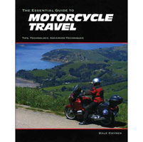 The Essential Guide To Motorcycle Travel