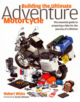 Building The Ultimate Adventure Motorcycle Book