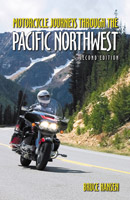 Motorcycle Journeys Through the Pacific Northwest Book