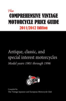 Comprehensive Vintage Motorcycle Price Guide 2011-12 Edition