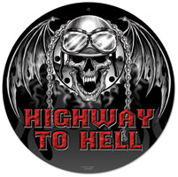 Lethal Threat Highway to Hell Metal Sign