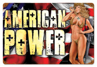 Lethal Threat American Power Pinup Metal Sign