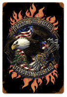 Lethal Threat Freedom Prevail Metal Sign