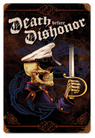Lethal Threat Death Before Dishonor Metal Sign