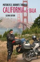 Motorcycle Journeys Through California and Baja, Second Edition