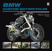 Motorbooks International BMW Custom Motorcycles: Choppers, Cruisers, Bobbers, Trikes and Quad Book