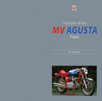 Motorbooks International The Book of the MV Agusta Fours