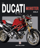 Motorbooks International The Ducati Monster Bible
