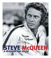 Steve McQueen A Passion for Speed Book