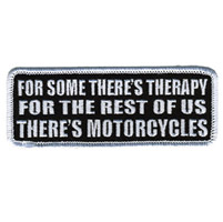 Hot Leathers Theres Motorcycles Patch