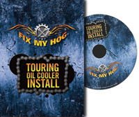 Fix My Hog Touring Oil Cooler Install DVD