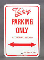 MC Enterprises Victory Parking Sign