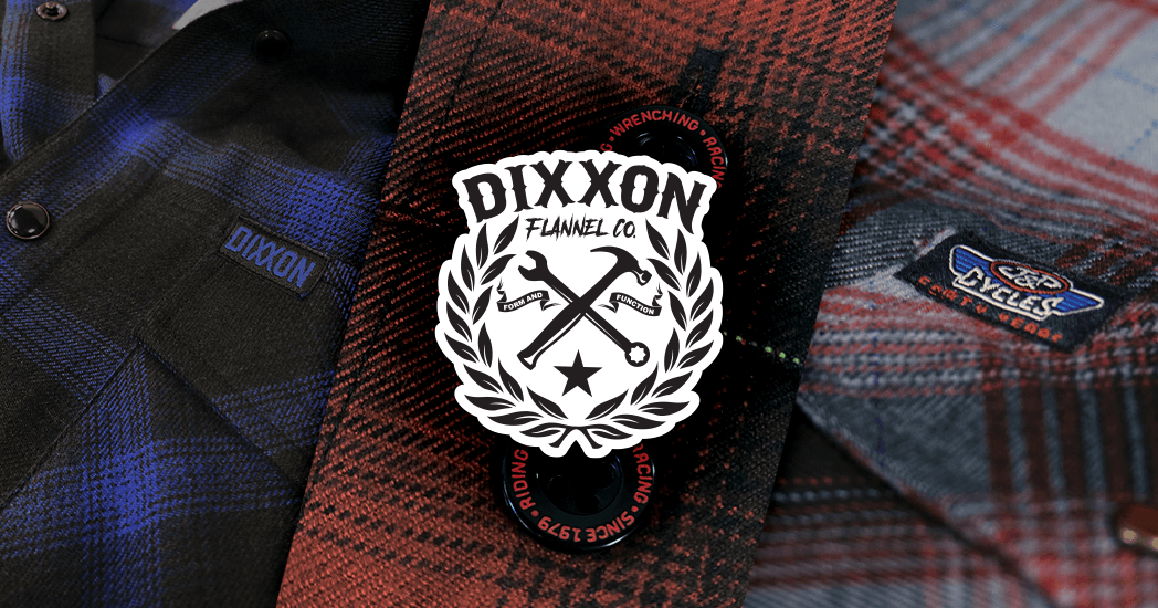 Shop Dixxon Today!
