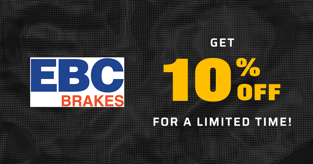 Limited Time! Save 10% on all EBC