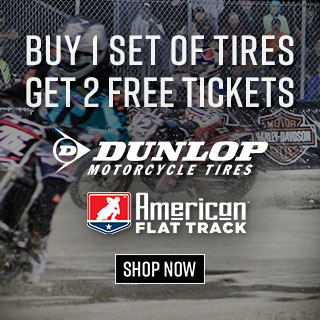 Dunlop Rebate - American Flat Track Tickets