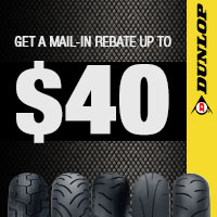 Up to $40 Rebate on purchase of up to 2 eligible Dunlop Motorcycle Tires