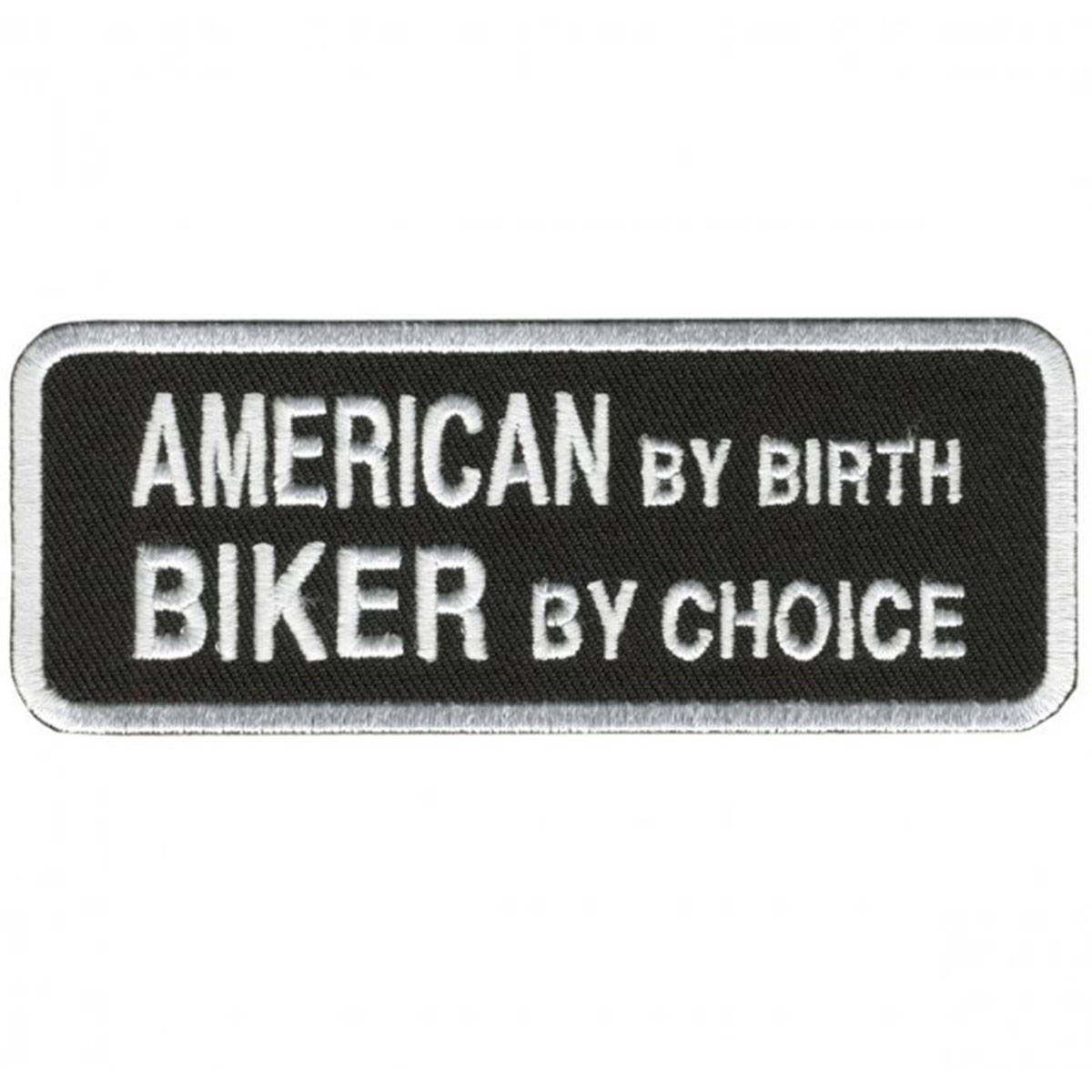 American By Birth Biker By Choice Embroidered Patch
