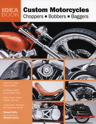 Motorbooks International Custom Motorcycles Idea Book