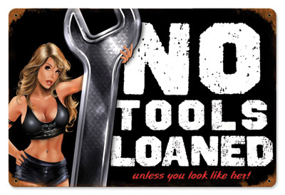 Lethal Threat No Tools Pinup Metal Sign