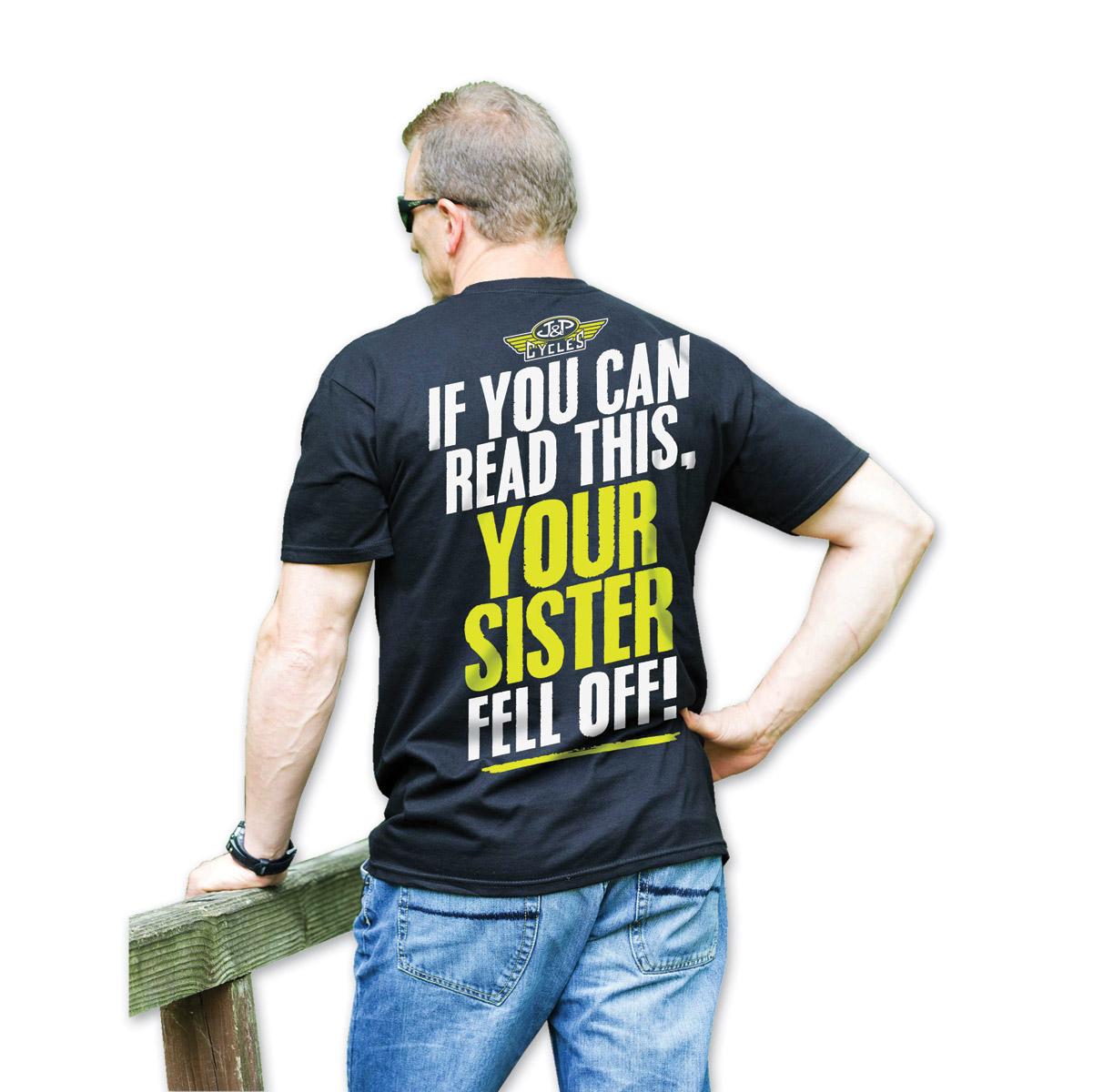 J&P Cycles® Men's Your Sister Black T-Shirt