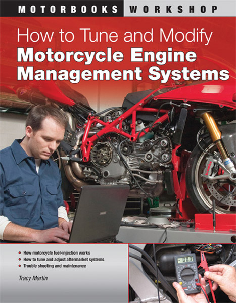 How To Tune and Modify Motorcycle Engine Management Systems