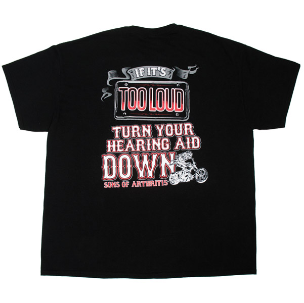 Sons of Arthritis Men's If Too Loud - Turn Hearing Aid Down Black T-Shirt
