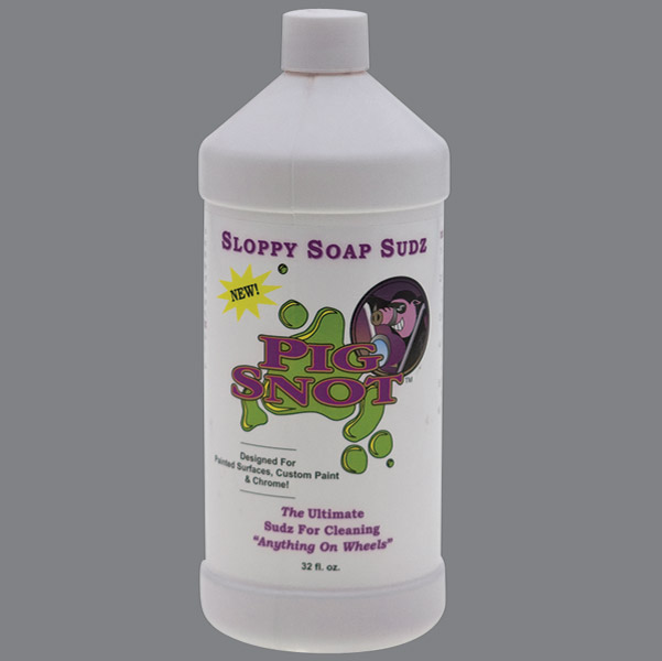 Pig Snot Sloppy Soap Sudz 32 oz.